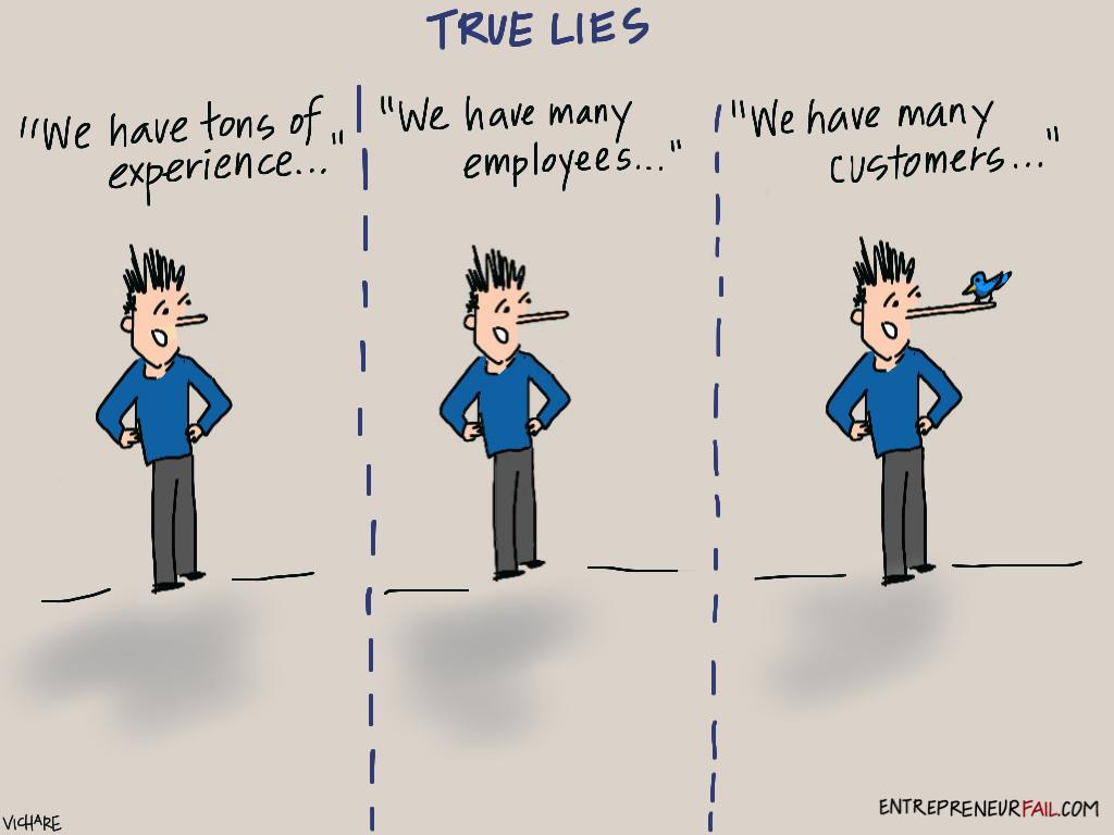 #entrepreneurfail True Lies